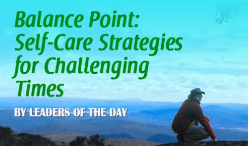 Balance Point: Self-Care Strategies for Challenging Times