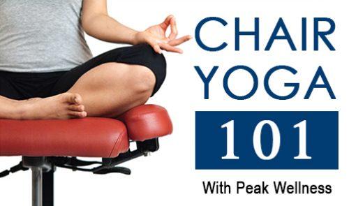 Chair Yoga 101 with Peak Wellness