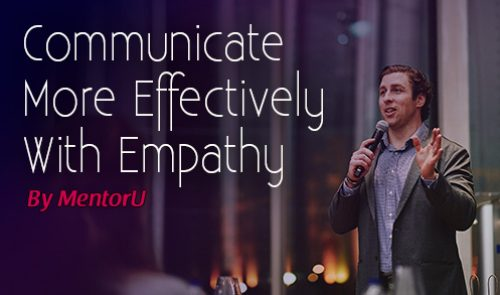 Communicate Effectively With Empathy