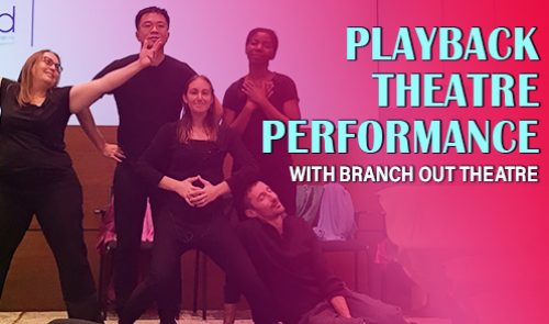 Playback Theatre Performance With Branch Out Theatre