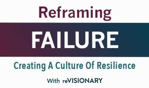 Reframing Failure with ReVisionary