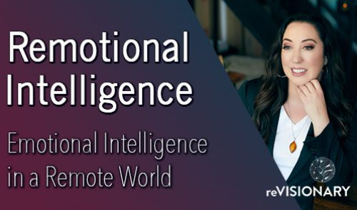 Remotional Intelligence with ReVisionary