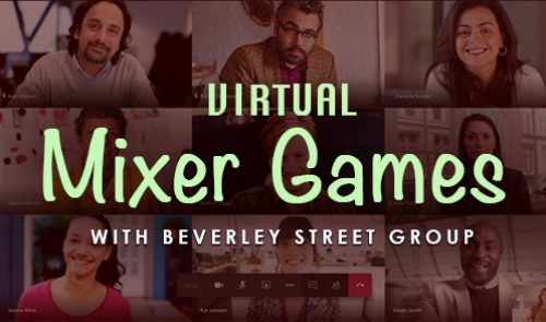 Virtual Mixer Games with Beverley Street Group